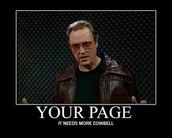 Christopher Walken Cowbell Meme - gotta have more cowbell meme have best of the funny meme