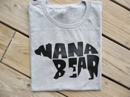 nana nana gift nana bear shirt grandma gift grandma to be