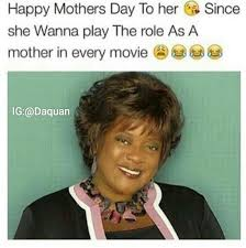 Mothers Day Memes - sweet funny happy mothers day memes for friends happy mothers