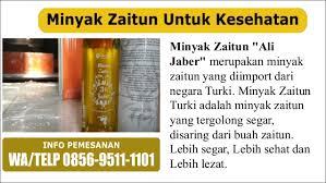 Minyak Zaitun Konsumsi wa telp 0856 9511 1101 jual minyak zaitun konsumsi minyak zaitun ori