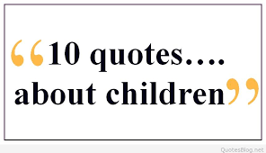 happy children s day quotes sayings