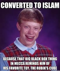 Black Box Meme - converted to islam because that big black box thing in mecca