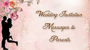 wedding invitation messages wedding invitation messages to parents