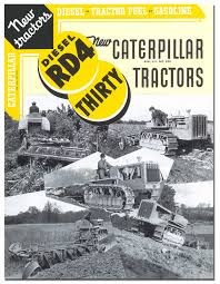 caterpillar rd4 and thirty tractor book 1936 jpg 1244 1600