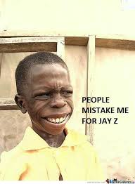 Jay Z Meme - people mistake me for jay z by hotdragon meme center