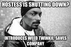 Twinkie Meme - snoop dogg weed twinkies weed memes