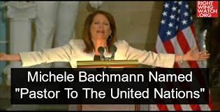 Michele Bachmann Meme - michele bachmann named pastor to the united nations