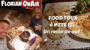 cuisine de ouf food tour à metz 2 un resto de ouf vlog 218