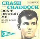 Bill Craddock - Large Images - USA - billy-crash-craddock-dont-destroy-me-columbia