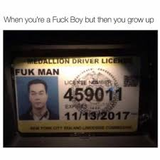 New Driver Meme - dopl3r com memes when youre a fuck boy but then you grow up