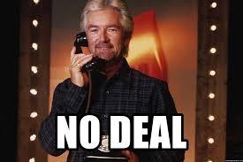Deal Meme - no deal noel edmonds phone meme generator
