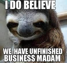 Madam Meme - unfinished memes image memes at relatably com
