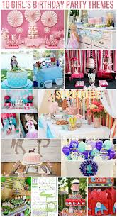 girl party themes top 10 girl s birthday party themes pizzazzerie