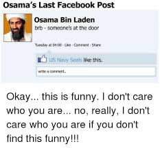 How To Post A Meme On Facebook - osama s last facebook post osama bin laden brb someone s at the door