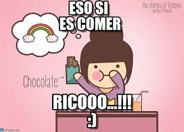 Chocolate Memes - eso si es comer chocolate meme on memegen