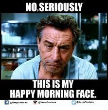 O Face Meme - no seriously this is my happy morning face panda me o esleepypandame