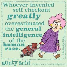 Self Checkout Meme - auntyacid whoever invented self checkout funny pinterest