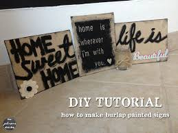 Diy Home Decor Signs by Diy Burlap Painted Sign Making Manzanita