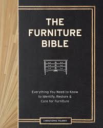 what is the best furniture restorer the furniture bible everything you need to to identify