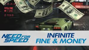 need for speed infinite unlimited fine u0026 money cash guide