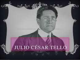 biografia julio c tello resumen julio c tello