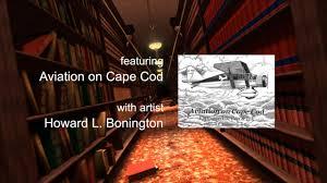 book tv aviation on cape cod by howard l bonington on vimeo