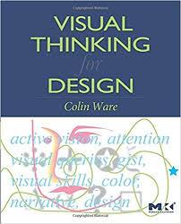 visual thinking for design morgan kaufmann series in interactive