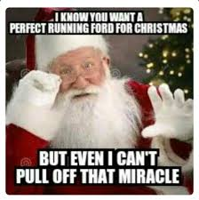 Christmas Miracle Meme - dieseltees i know you want a perfect running ford for christmas