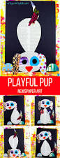 playful pup newspaper art project arty crafty kids
