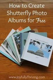 paper photo albums 5 easy ways to create shutterfly photo albums for free