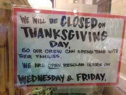 some retailers make it a point to be closed on thanksgiving