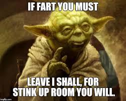 Fart Meme - yoda farted imgflip