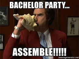 Bachelor Party Meme - bachelor party assemble anchorman assemble meme generator