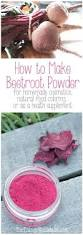 how to make beetroot powder oh the things we u0027ll make