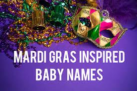 mardi gras baby mardi gras inspired baby names northshore parent