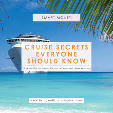 thanksgiving week cruises 25 cruise secrets everyone should know living well spending less