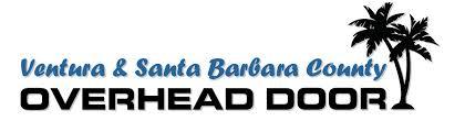 Ventura County Overhead Door Ventura County Santa Barbara Overhead Door Ventura Ca Us 93003