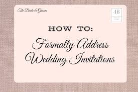 how to address wedding invitations without inner envelope addressing wedding invitations gangcraft net