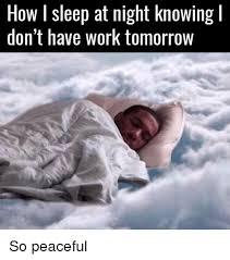 Sleep At Work Meme - sleep at work meme 28 images sleeping at work meme what 28