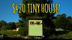 tiny houses couple builds tiny house for only 420 youtube