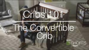 Chelsea Convertible Crib by Amazon Baby Shorts Cribs 101 The Convertible Crib Youtube