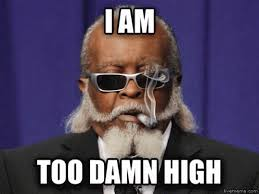 Too Damn High Meme - too damn high meme gifs tenor