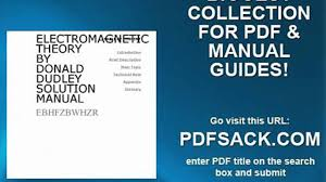 electromagnetic theory by donald dudley solution manual video