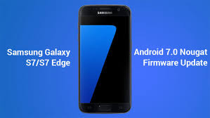 Install Android Nougat On Galaxy Note 8 0 Nougat Update Install Android Nougat Firmware On Galaxy S7 S7