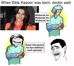 Tv Memes - what are some quintessential indian television memes quora