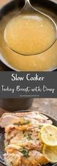make ahead gravy thanksgiving slow cooker turkey breast with gravy recept