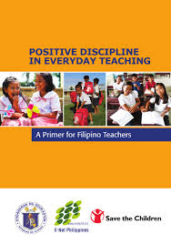 positive discipline in everyday teaching a primer for filipino teac u2026