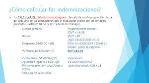 cmo calcular el salario diario integrado con sueldo las indemnizaciones en materia del trabajo ppt descargar