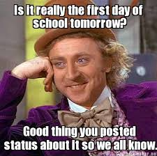 First Day Of School Funny Memes - meme maker is it really the first day of school tomorrow good