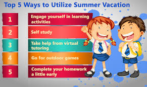 five things students must do this summer vacation tutorvista